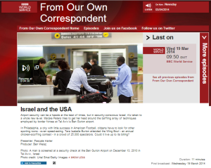 BBC's 'From Our Own Correspondent': Israeli airport security 'Kafkaesque intimidation' and 'mind-games'