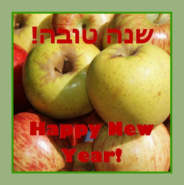 Shana Tova – Happy New Year!