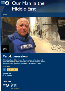 A predictable view of Jerusalem from the BBC's 'Man in the Middle East'
