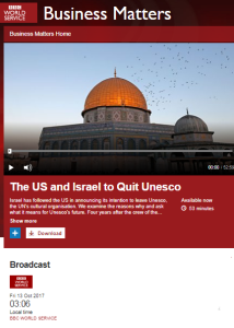 BBC WS radio on US withdrawal from UNESCO – part two